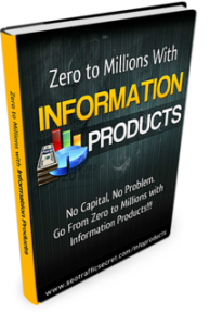 Zero To Millions With Information Products