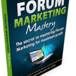Forum Marketing Mastery