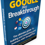 Google Plus Breakthrough